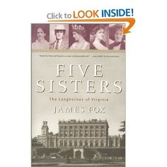 Five Sisters: The Langhornes  of Virginia - Reads like a novel, but is the biography of the five Langhorne sisters, one of whom was Nancy Astor.  A fabulous book.