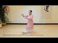 (6) Maître Ke Wen présente un mouvement pour travailler la notion du vide et du plein - YouTube