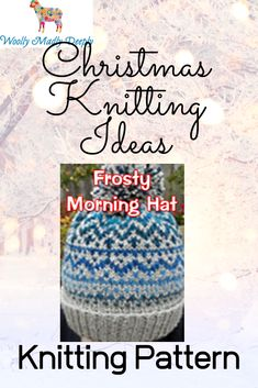 A quick easy Christmas knitting pattern for a stranded knitted hat with a ribbed brim and pompom. The sample is made with self striping aran wool for the contrast colour. It's an easy knit ideal for gift knitting. Christmas Knitting Patterns, Knitting Ideas, Simple Christmas, Christmas Gifts, Mittens, Knitted Hats, Contrast, Winter Hats, Colour