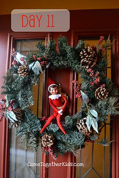 The fun with our Elf is continuing. (see his antics earlier this month ) Day 11 ~ He put up our Christmas wreath on the door . Christmas Holidays, Christmas Wreaths, Christmas Crafts, Christmas Decorations, Christmas Ideas, Christmas Porch, Elf On The Self, The Elf, Naughty Elf