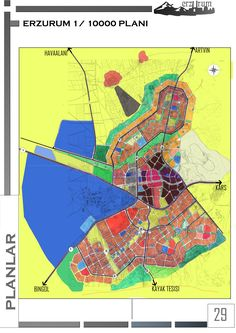 ATATÜK ÜNİVERSİTESİ   ŞEHİR VE BÖLGE PLANLAMA BÖLÜMÜ ERZURUM İLİ  1/10000  PLANI Site Analysis, Master Plan, Urban Planning, Cartography, Urban Design, How To Plan, Architecture, City, Urban