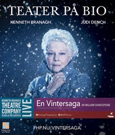 The poster for live screenings in Sweden of Kenneth Branagh's The Winter's Tale, starring Branagh and Judi Dench.