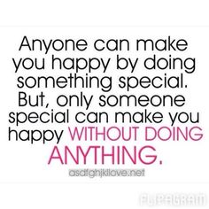 Quotes about Someone special quotes) Something Special, Something To Do, Valentine Quote, Someone Special Quotes, Bettering Myself, Do Anything, Google Images, Are You Happy, Make It Yourself