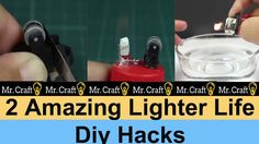 2 Amazing Lighter Life Diy Hacks