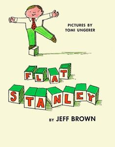 Flat Stanley by Jeff Brown: During the night a bulletin board falls from the wall, flattening Stanley in his sleep. He survives and makes the best of his altered state, and soon he is entering locked rooms by sliding under the door, and playing with his younger brother by being used as a kite... http://en.wikipedia.org/wiki/Flat_Stanley #Books #Kids