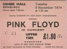 Pink Floyd concert ticket for Usher Hall in Edinburgh 1974 Pink Floyd Concert, That 70s Show, Concert Tickets, Music Tickets, The 5th Of November, January 15, Retro Aesthetic, Aesthetic Dark, Concert Posters