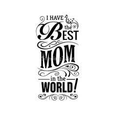 Mothers day quote with ornaments - Transparent PNG & SVG vector Mother Daughter Quotes, Mothers Day Quotes, Mom Quotes, Sign Quotes, Baby Quotes, I Love My Mother, Cute Love Pictures, Mo Design, Mom Day