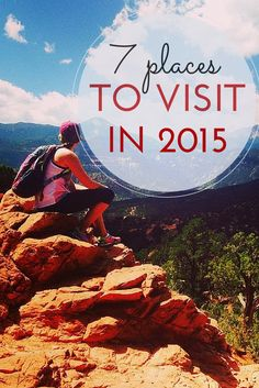 7 places to visit in 2015