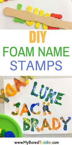 DIY foam name stamps This is a great way to get toddlers and preschoolers learning to recognize and spell their name. A fun, process art activity that they will love!