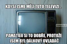 Kdysi jsme měli tuto televizi…