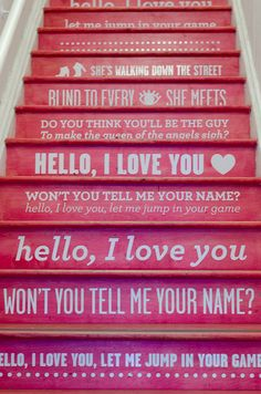 I love painted steps with words. Best DIY home trend ever!