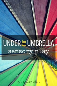 Best Toys 4 Toddlers - Simple way to create fun sensory play experince under the rainbow umbrella! Baby Sensory, Sensory Bins, Sensory Activities, Craft Activities For Kids, Infant Activities, Sensory Play, Learning Activities, Kindergarten Activities, Educational Activities