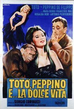 Totò, Peppino e la dolce vita Cinema Posters, Film Posters, Cinema Movies, Film Movie, Poster Drawing, Vintage Movies, Film Vintage, Alain Delon, Catherine Deneuve