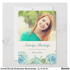 Shop Lavish Florals Graduation Announcement created by Orabella. Watercolor Girl, Floral Watercolor, Create Your Own, Create Yourself, Graduation Announcement Cards, High School Classes, Zazzle Invitations, Day Up, Thank You Cards