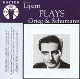 Dinu Lipatti Plays Grieg & Schumann [CD]