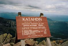 Katahdin Sign -the end of the Appalachian Trail
