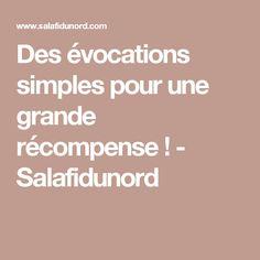 Des évocations simples pour une grande récompense ! - Salafidunord