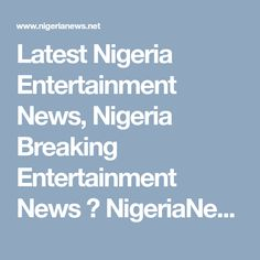 27 Best Nigeria News & Nigerian Newspapers Today images in