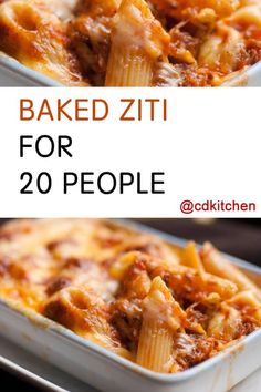 Baked Ziti For 20 - Recipe is made with ground beef, ground pork or sausage, onions, bell peppers, tomatoes, red wine, ziti pasta, salt and pepper, basil, oregano, parsley, garlic, olive oil, cheese | CDKitchen.com