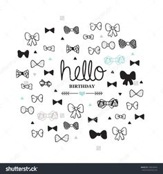 Hello happy birthday suit up and celebrate bow tie illustration postcard doodle background pattern in vector