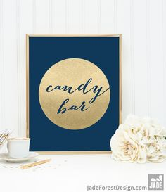 Candy Bar Sign DIY / Wedding Dessert / Navy and Gold Wedding Sign / Metallic Gold Sparkle Circle / Champagne Gold  https://www.etsy.com/listing/252863425/candy-bar-sign-diy-wedding-dessert-navy?utm_source=mento&utm_medium=api&utm_campaign=api  #weddings #decoration
