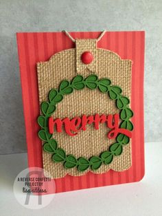 handmade Christmas card from I'm in Haven: CAS(E) this Sketch 148...Merry .. luv how she die cut burlap for tag focal point .. great card!