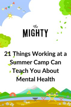 21 Things Working at a Summer Camp Taught Me About Mental Health #mentalhealth Living With Bipolar Disorder, Living With Depression, Mental Health Conditions, Borderline Personality Disorder, True Friends, Wellness Tips, Disorders, 21 Things