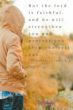 """""""But the lord is faithful, and he will strengthen you and protect you from the evil one."""" -2Thessalonians 3:3 #yourdailyverse #dailyverse #scripture #bible Daily Bible, Daily Devotional, 2 Thessalonians 3, Scripture For Today, Todays Verse, Writing Plan, In Christ Alone, Verse Of The Day, Bible Verses"""