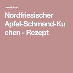 Nordfriesischer Apfel-Schmand-Kuchen - Rezept