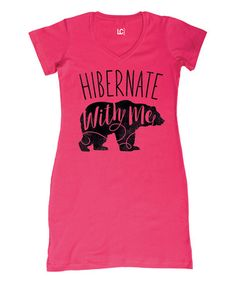 Another great find on #zulily! Hot Pink 'Hibernate With Me' Bear Sleep Dress - Plus Too #zulilyfinds