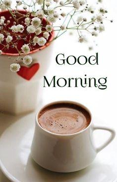 Good Morning Coffee Gif, G Morning, Good Morning Texts, Good Morning Greetings, Good Morning Wishes, Good Morning Images, Good Morning Quotes, Coffee Time, Good Morning Flowers