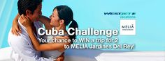 Enter for your chance to win a trip for 2 to Cayo Coco Cuba and the Melia Jardines del Rey resort.