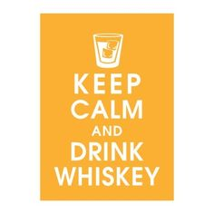 Keep Calm drink Jack Daniels Tennessee Honey Whiskey!