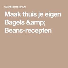 Maak thuis je eigen Bagels & Beans-recepten
