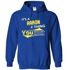 Its AARON thing [AARON tshirt] T Shirts, Hoodies. Check price ==► https://www.sunfrog.com/Names/It-RoyalBlue-9804183-Hoodie.html?41382 $36.99