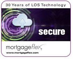 SECURE - MortgageFlex offers customers secure hosting services.