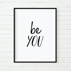 Printable Typography Art Be You Inspirational Quote Handwriting Motivation Home Decor INSTANT DOWNLOAD Our printable typography art downloads