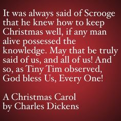 My Favorite Quotes from A Christmas Carol #50 - God Bless Us, Every One