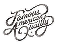 Famous American Quality by Ramzy Masri