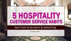 5 Hospitality Customer Service Habits – Warm & Welcoming In this article, I share five ways you and your hospitality team can offer more memorable welcomes, that your guests will love (and what to. Hotel Services, Guest Services, Hospitality Quotes, Customer Service Strategy, Hotel Staff, Hotel Pool, Customer Engagement, Hotel Guest, Great Hotel