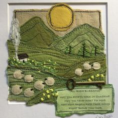 """Karen Pleass - Textile Artist on Instagram: """". 'May you always walk in sunshine,  May you never want for more,  May Irish angels rest their wings  Right beside your door' ☘️ Happy St.…"""" Irish Wedding Blessing, Walking In Sunshine, Irish Landscape, Textiles, Irish Art, Irish Traditions, Wool Applique, Textile Artists, Machine Embroidery Designs"""