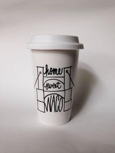 """Home Sweet Waco"" hand-painted travel mug"