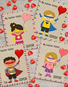 "Super Hero Valentine's Card From TeacherReads ""My teacher thinks I'm SUPER!""You can leave the card blank, or you use a glue dot to attach a candy (foil) heart to the heart balloon.There are 4 cards per 8.5"" x 11"" inch sheetI recommend printing on bright white card stock.Enjoy!Julia Rother"