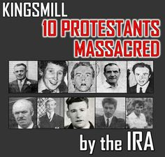 No justice for 10 innocent Protestants, murdered because of their religion.