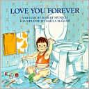 I Love You Forever  by Robert N. Munsch  I cry EVERY TIME I read this.  Keir gave this to me a few years ago for Mother's Day too :)))