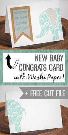 New Baby Congrats Card with Washi Paper!  Tutorial and FREE Silhouette cut file via http://thinkingcloset.com