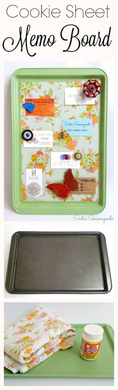 DIY repurposed cookie sheet magnetic memo board with mod podge vintage bed sheet fabric by Sadie Seasongoods / www.sadieseasongoods.com