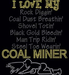 Coal Miner's Wife Girlfriend Rhinestone by FashionMommyBoutique, $16.00