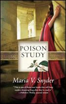 Maria V Snyder's Study Series, Poison Study; Magic Study; and Fire Study.  A strong and likeable heroine faces down death to save herself, her family, and her world in this series. Totally engrossing!