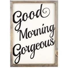 Good Morning Gorgeous Wall Art | Hobby Lobby | 1126069
